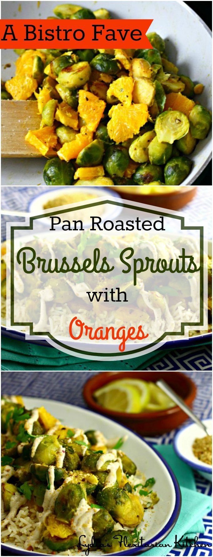 Pan Roasted Brussels Sprouts with Oranges ~ An Oil Free & Vegan Version Inspired by Curtis Stone and Several Local Bistros ~ I Heart Cooking Clubs ~ Lydia's Flexitarian Kitchen