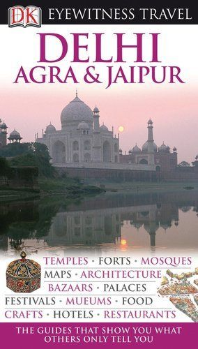 Delhi, Agra and Jaipur (EYEWITNESS TRAVEL GUIDE) by DK Publishing. $16.50. Publication: July 19, 2010. Publisher: DK Travel; Rep Rev edition (July 19, 2010). Series - EYEWITNESS TRAVEL GUIDE. Save 34% Off!