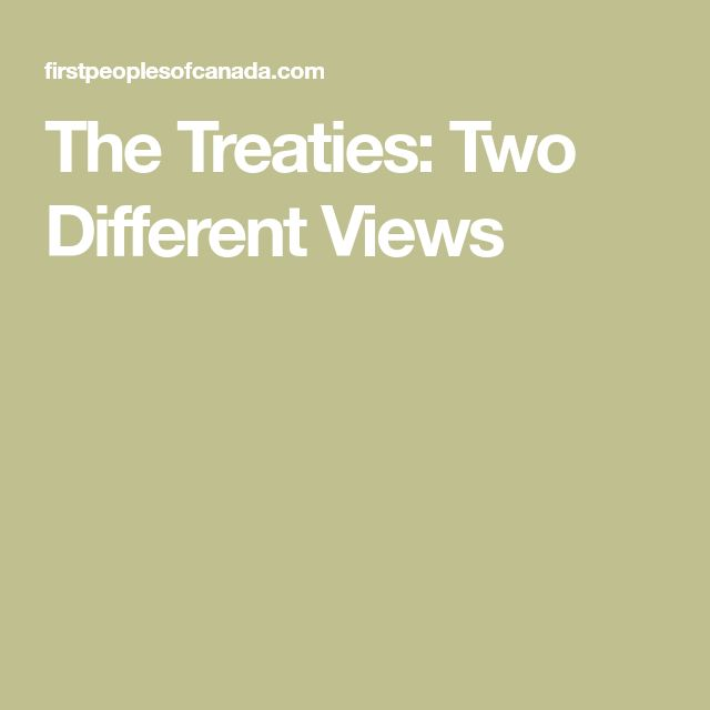 The Treaties: Two Different Views