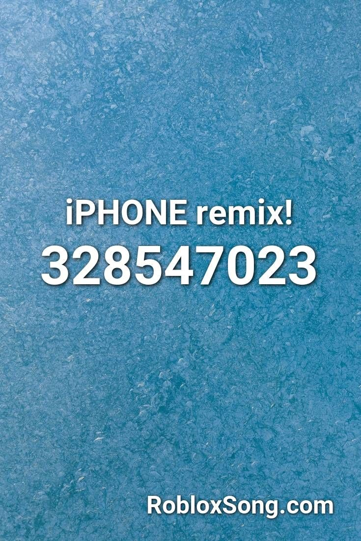 Iphone Remix Roblox Id Roblox Music Codes In 2020 Roblox