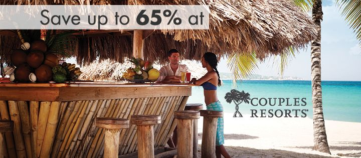 Save up to 65% at Couples Resorts Book by December 2, 2015 - All Inclusive Vacation Deals and Specials