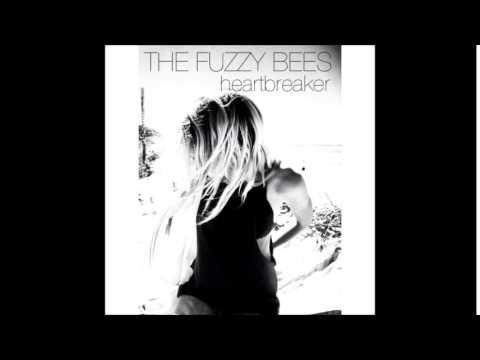 The Fuzzy Bees - Heartbreaker (Audio)