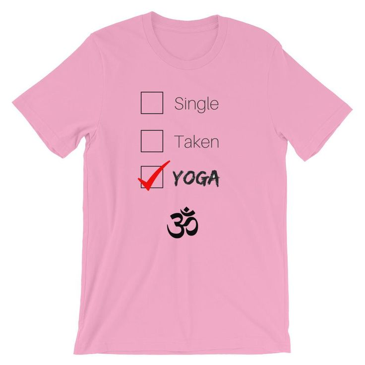 Single, Taken, Yoga Premium Tee