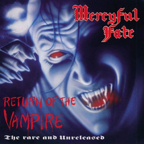 Mercyful Fate - Return Of The Vampire on Limited Edition Colored 180g LP (Awaiting Repress)