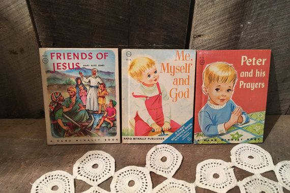 Vintage Friends of Jesus Book , Me Myself and God , Peter and His Praters Vintage Religious Stories for Children , Children's Christian Book