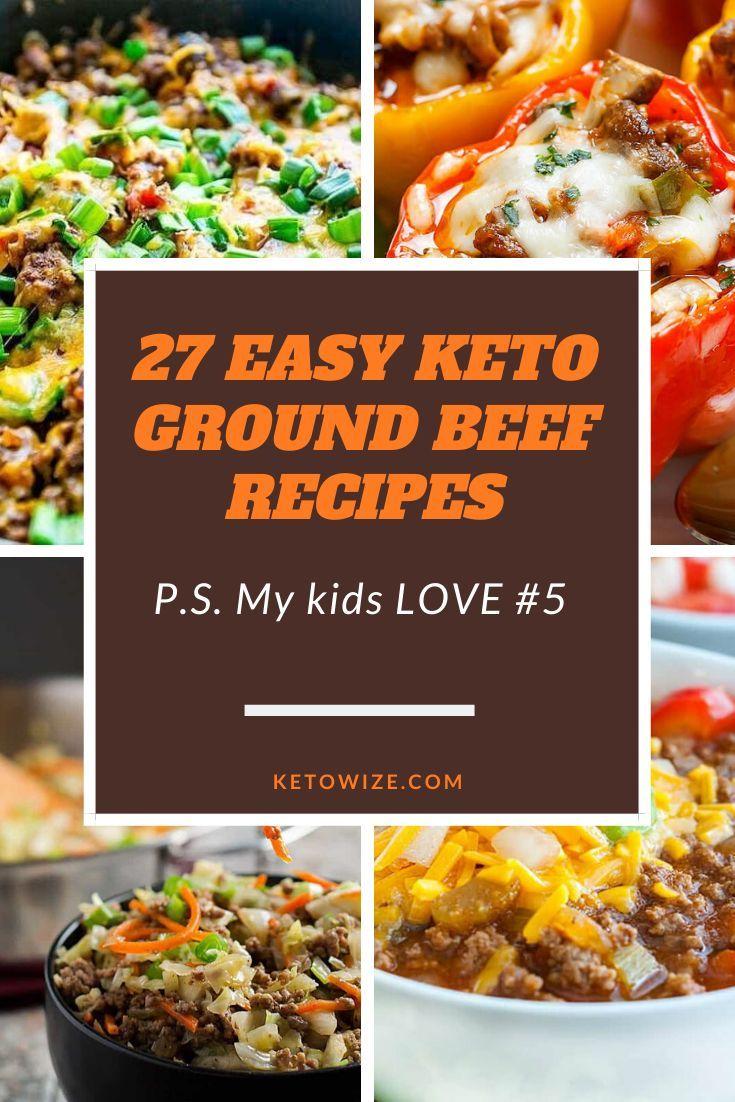 27 Easy Keto Ground Beef Recipes My Kids Love 5 Ground Beef Recipes Beef Recipes Meatloaf Dinner