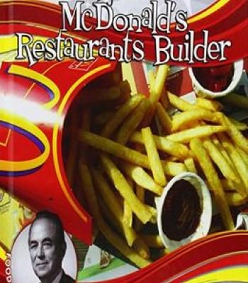 Ray Kroc: Mcdonald'S Restaurants Builder PDF