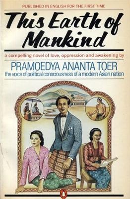 This Earth of Mankind - Pramoedya Ananta Toer