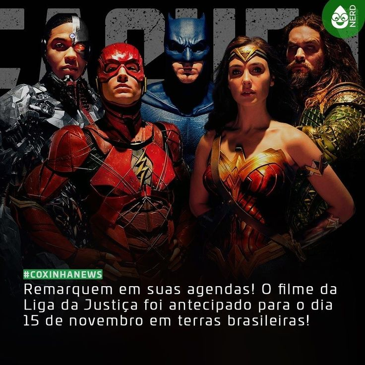 #CoxinhaNews E a pré-estreia agora vai rolar no dia 14 de novembro!  #TimelineAcessivel #PraCegoVer  Foto dos membros da Liga da Justiça com a notícia: Remarquem em suas agendas! O filme da Liga da Justiça foi antecipado para o dia 15 de novembro em terras brasileiras!  TAGS: #coxinhanerd #nerd #geek #geekstuff #geekart #nerd #nerdquote #geekquote #curiosidadesnerds #curiosidadesgeeks #coxinhanerd #coxinhafilmes #filmes #movies #cinema #euamocinema #adorocinema #cinefilos #justiceleague…