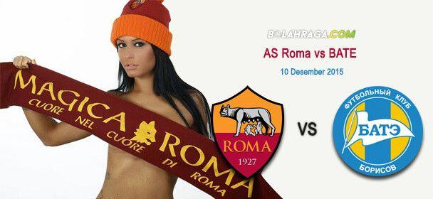 Prediksi Bola: AS Roma vs BATE 10 Desember 2015