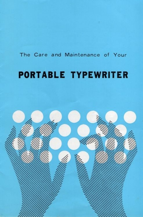 'the care and maintenance of your portable typrewriter'