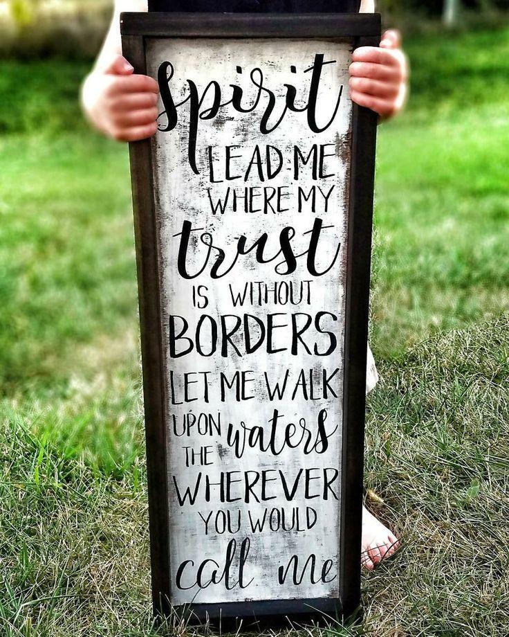 #etsy shop: Spirit Lead Me Where My Trust is Without Borders Sign - Spirit Lead Me Sign - Spirit Lead Me - Hillsong United Spirit Song http://etsy.me/2muLSmZ