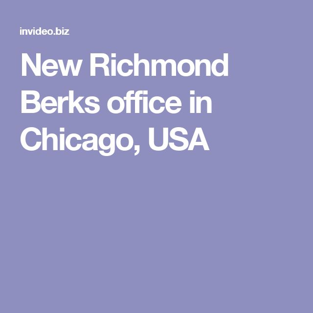 New Richmond Berks office in Chicago, USA