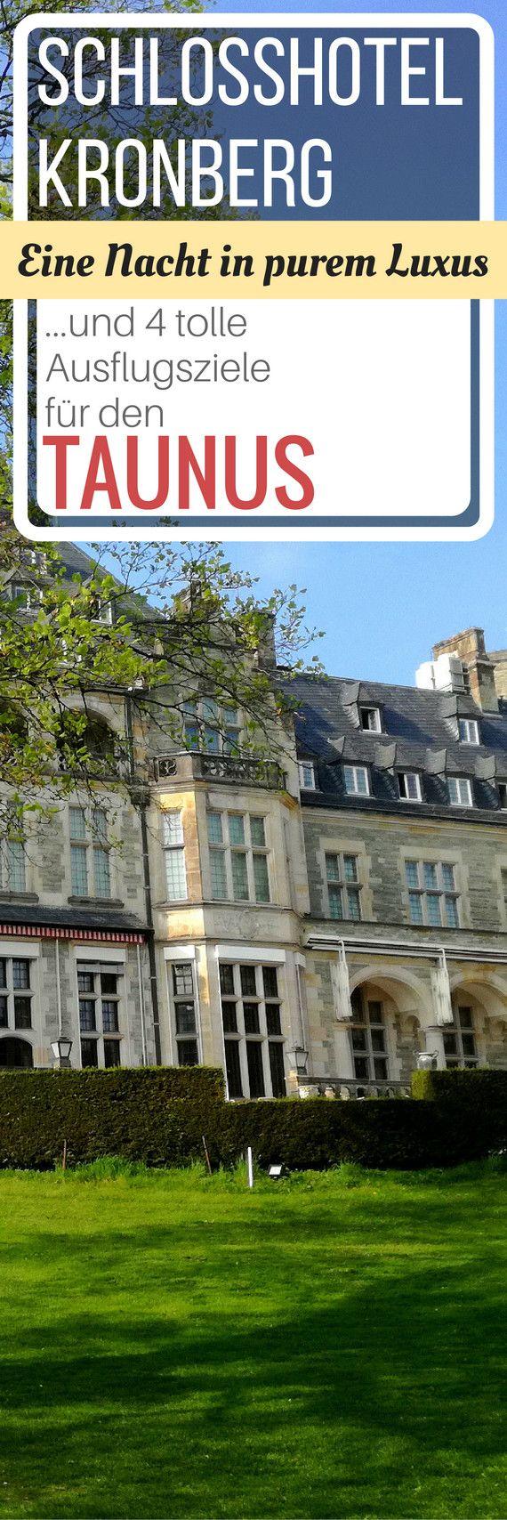 Übernachten im Schlosshotel Kronberg: Luxus pur und Ausflugsziele im Taunus