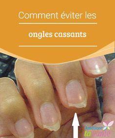 Comment éviter les ongles cassants Vous avez des ongles cassants ? Nous vous proposons aujourd'hui des astuces naturelles pour retrouver de belles mains.