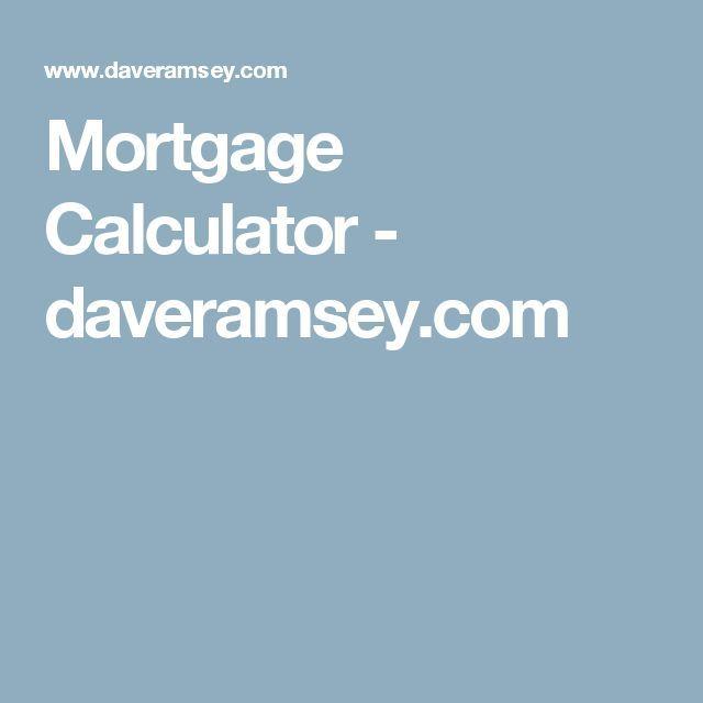 Mortgage Calculator Mortgage Calculator Daveramsey Com Calculate Your Mortgage Loan Calculator Mortgage Amortization Calculator Mortgage Payment Calculator