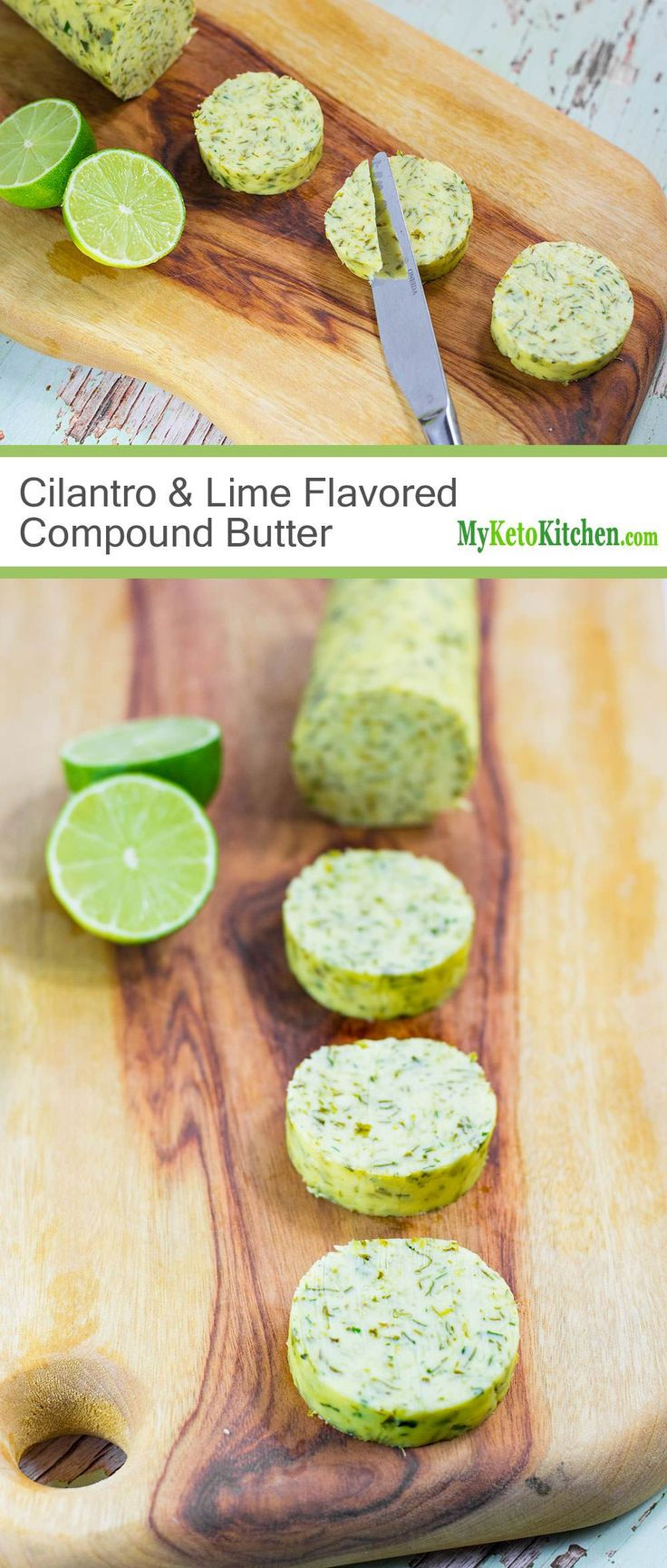Cilantro & Lime Flavored Compound Butter (Low Carb, Keto)