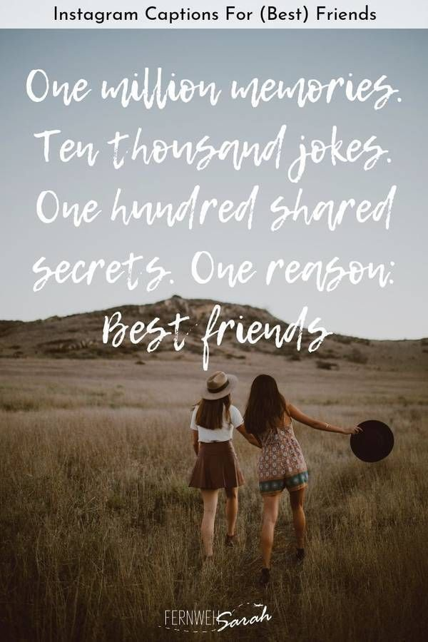 Instagram Captions And Quotes Instagram Captions For Best Friends Funny Cute And Tho In 2020 Meaningful Friendship Quotes Best Friend Captions Caption For Friends