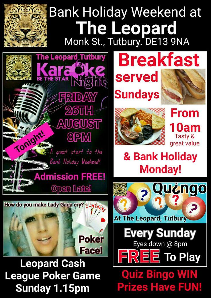 All this plus: •4 Shots 4 £5 •4 Bottle Bucket Deal £10 •Double Up Spirits £1.20 extra •Sparkle Saturday - Jack Rabbit Asti ONLY £9.50 Have a great Bank Holiday Weekend at The Leopard! #theleopard #theleopardtutbury #tutbury #karaoke #karaokedisco #admissionfree #breakfast #breakfastservedsundayandmonday #poker #pokerface #texasholdem #quingo #quiz #bingo #playforfreewinprizes #sticky13s #wincash