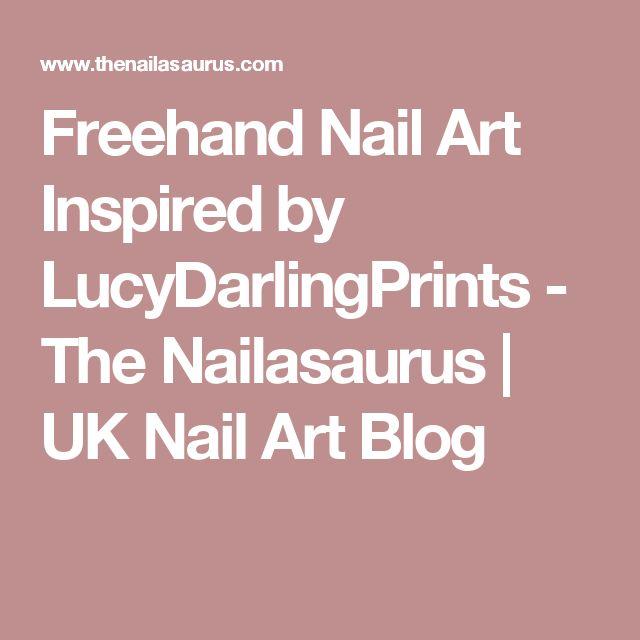 Freehand Nail Art Inspired by LucyDarlingPrints - The Nailasaurus   UK Nail Art Blog