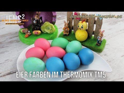 Ostereier im Thermomix TM5 färben – Video