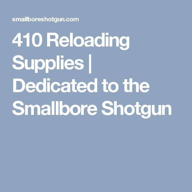 410 Reloading Supplies | Dedicated to the Smallbore Shotgun