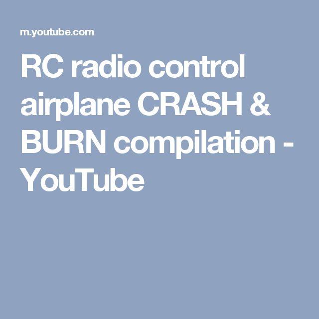 RC radio control airplane CRASH & BURN compilation - YouTube