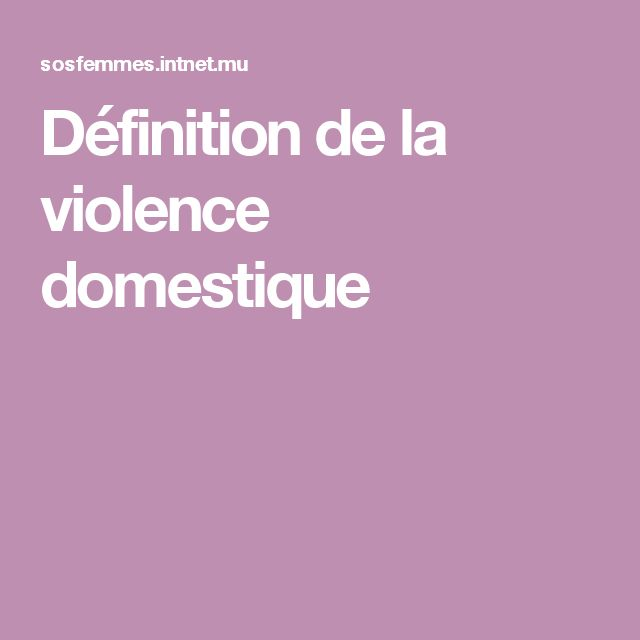 Définition de la violence domestique