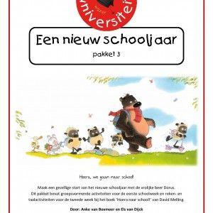 Een-nieuw-schooljaar-pakket Maak een gezellige start van het nieuwe schooljaar met de vrolijke beer Dorus. Dit pakket bevat groepsvormende activiteiten voor de eerste schoolweek en reken- en taalactiviteiten voor de tweede week bij het boek 'Hoera naar school!' van David Melling.