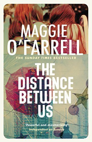 15 best books i have read images on pinterest good books mystery the distance between us maggie ofarrell 9780755302666 fandeluxe Gallery