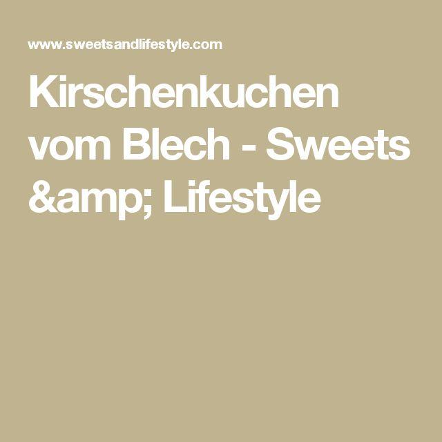 Kirschenkuchen vom Blech - Sweets & Lifestyle
