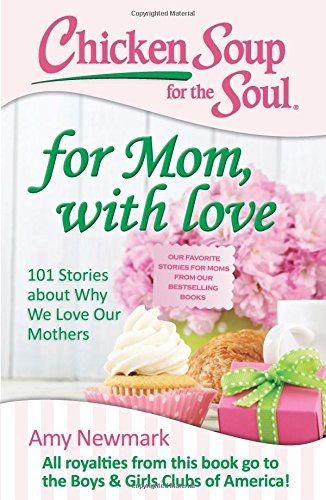 Mother's Day just around the corner I was really excited to receive Chicken Soup for the Soul: For Mom, with Love. Makes the perfect gift.