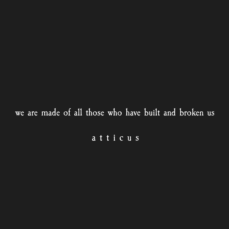 'Build & Break' #atticuspoetry