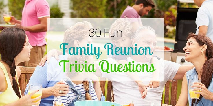 With all of the fun to be had at a family reunion, why not throw a trivia game into the mix?  You might be surprised at the type of family reunion trivia questions that will be asked. The family reunion trivia questions will all depend on each individual family; in other words, no two family [...]