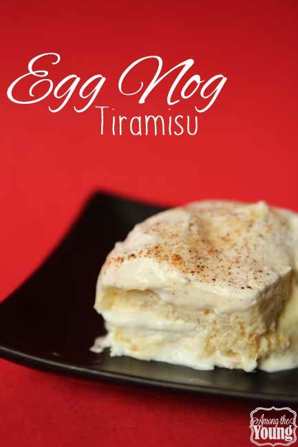 Among the Young: Egg Nog Tiramisu