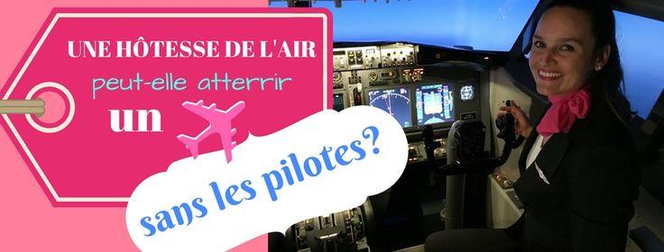 Une hôtesse de l'air peut-elle atterrir un avion sans les pilotes? Flight attendant try to land a plane in a flight simulator without the pilots on board