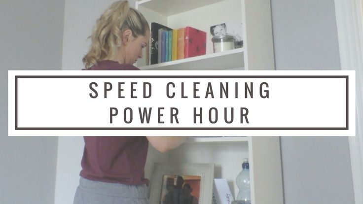 SPEED CLEANING | POWER HOUR
