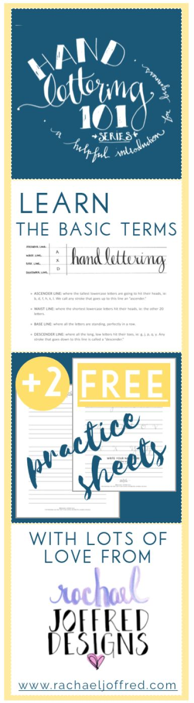 Hand Lettering 101 Series: a how to guide for beginners / 2 Free practice sheets / free printables / links to useful products / learning the parts of a letter / foundations of lettering / basic terms / how to hand letter / hand lettering / rachael joffred designs / upright modern calligraphy / faux calligraphy / resources / pro tips