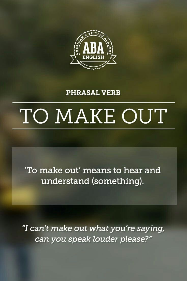 "ABA English - Phrasal Verbs ""to make out"""