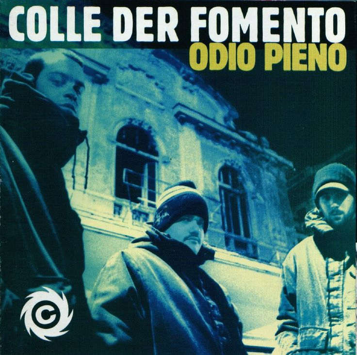 Colle der fomento - Odio pieno (1994)