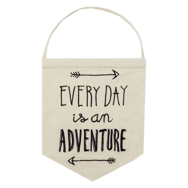 Kids Wall Hanging Flag, Kids, Toddlers Bedroom Idea, Decor, Nursery, Quote, Picture, Every Day Is An Adventure