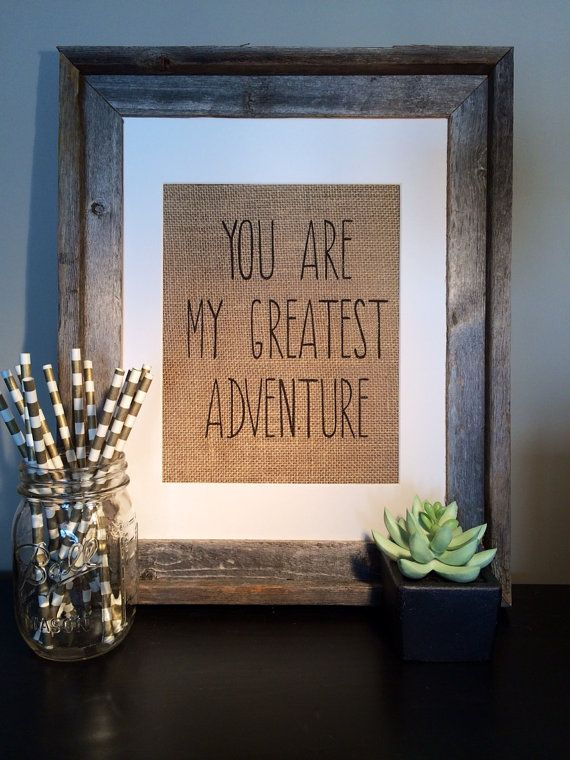 Disney Pixar Up Inspired Burlap Art - You Are My Greatest Adventure, modern font - Perfect for UP themed weddings, parties, or just because!...