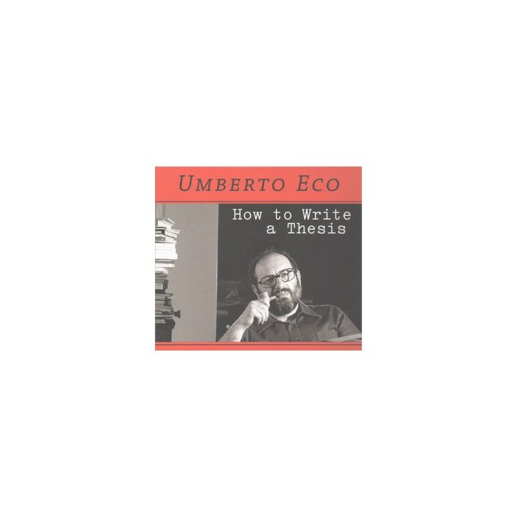 How to write a thesis umberto eco
