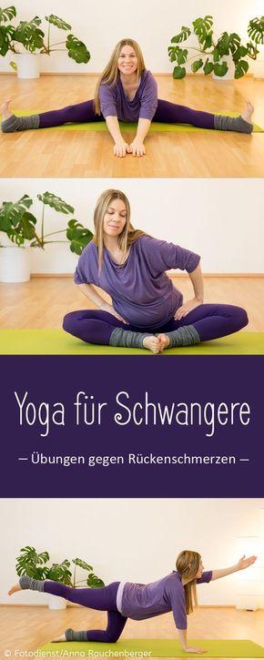 Yoga = Hilfe bei Rückenschmerzen in der Schwangerschaft!