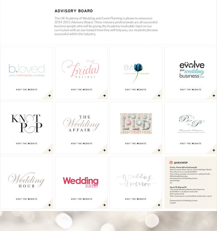 http://www.weddingplanningacademy.co.uk Loving the new design of our Advisory Board Page on the new website @b.loved @Bridal Musings - Wedding Blog @Wedding Sparrow - wedding blog @The Wedding Affair @Evolve Your Wedding Business - Marketing For Wedding Professionals @Knot & Pop Susie Young @Lucy Ledger @Wedding Ideas Magazine @PlannedforPerfection @Elizabeth Marsh Floral Design