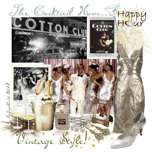 """THE COCKTAIL HOUR: At The ""Cotton Club"""" by enjoyzworld on Polyvore"
