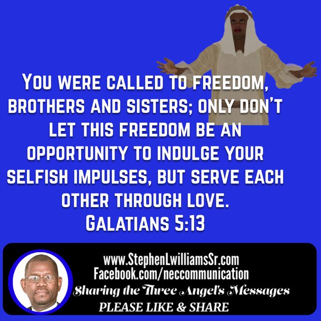 """""""You were called to freedom, brothers and sisters; only don't let this freedom be an opportunity to indulge your selfish impulses, but serve each other through love."""" Galatians 5:13 CEB http://bible.com/37/gal.5.13.ceb"""