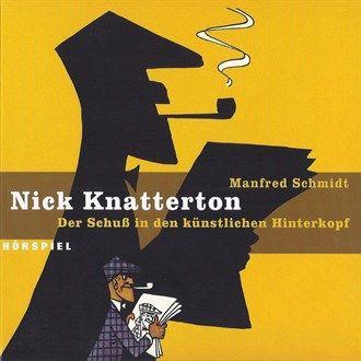 Folge 01: Der Schuss in den künstlichen Hinterkopf von Nick Knatterton im Microsoft Store entdecken