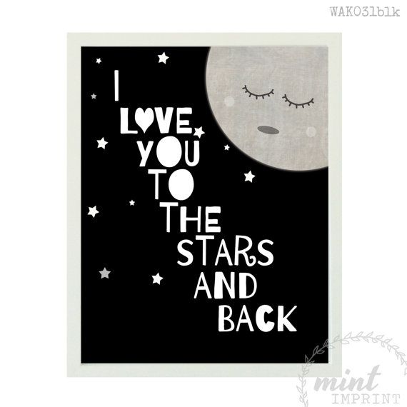 I Love You to the Stars and Back Print / Boys Black and White Print / Baby Boys Nursery Wall Art Black and White / Monochrome Nursery