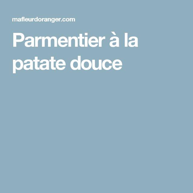 Parmentier à la patate douce